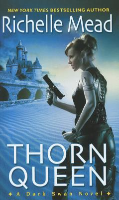 Thorn Queen By Mead, Richelle